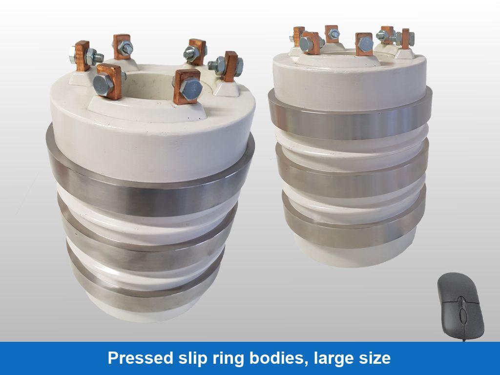 Pressed slip ring bodies, large size